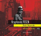 "Kryptonim ""Posen"" Piotr Bojarski - audiobook mp3"