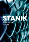 Psychologia sądowa Jan M. Stanik - ebook epub, mobi