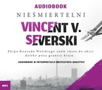 Nieśmiertelni Vincent V. Severski - audiobook mp3