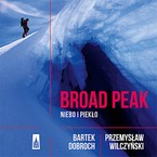 Broad Peak Bartek Dobroch - audiobook mp3