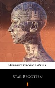Star Begotten Herbert George Wells - ebook mobi, epub
