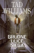 Brudne ulice Nieba Tad Williams - ebook epub, mobi