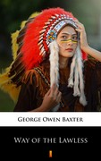 Way of the Lawless George Owen Baxter - ebook epub, mobi