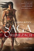 Saga o Rubieżach. Tom 1 Liliana Bodoc - ebook epub, mobi