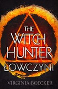 The Witch Hunter: Łowczyni Virginia Boecker - ebook mobi, epub