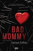 Bad Mommy Tarryn Fisher - ebook epub, mobi