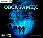 Obca pamięć Dan Krokos - audiobook mp3