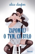 Zapomij o tym, co było Alice Clayton - ebook epub, mobi