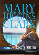 Całkiem sama Marry Higgins Clark - ebook epub, mobi