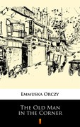 The Old Man in the Corner Emmuska Orczy - ebook epub, mobi