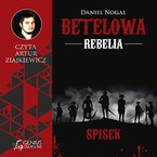 Betelowa rebelia: Spisek Daniel Nogal - audiobook mp3