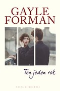 Ten jeden rok Gayle Forman - ebook epub, mobi