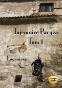 Tajemnice Paryża. Tom 1 Eugeniusz Sue - audiobook mp3
