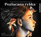 Pozłacana rybka Barbara Kosmowska - audiobook mp3