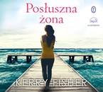 Posłuszna żona Kerry Fisher - audiobook mp3