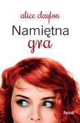 Namiętna gra Alice Clayton - ebook epub, mobi
