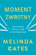 Moment zwrotny Melinda Gates - ebook epub, mobi