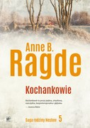 Saga rodziny Neshov. Tom 5 Anne B.  Ragde - ebook epub, mobi