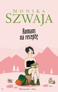 Romans na receptę Monika Szwaja - ebook epub, mobi
