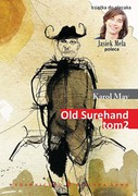 Old Surehand. Tom 2 Karol May - ebook epub, mobi