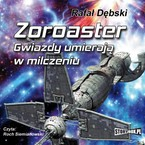 Zoroaster Rafał Dębski - audiobook mp3