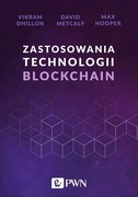 Zastosowania technologii Blockchain David Metcalf - ebook mobi, epub
