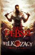 Wilkozacy. Tom 1 Rafał Dębski - ebook epub, mobi