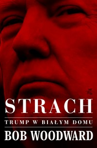 Strach Bob Woodward - ebook mobi, epub