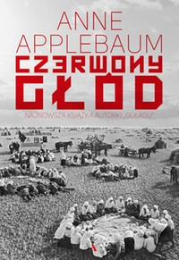 Czerwony głód Anne Applebaum - ebook epub, mobi