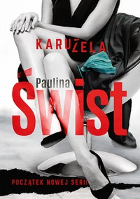 Karuzela. Tom 1 Paulina Świst - ebook epub, mobi