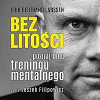 Bez litości Erik Bertrand Larssen - audiobook mp3