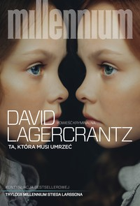 Ta, która musi umrzeć David Lagercrantz - ebook mobi, epub